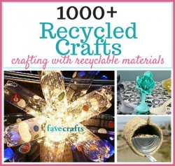 1000-Recycled-Crafts-Crafting-with-Recyclable-Items-NEW_Large400_ID-1988892.jpg
