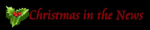 Christmas News on My Merry Christmas.com