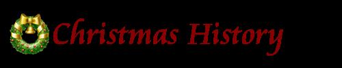Christmas History at My Merry Christmas.com