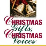 Christmas Gifts, Christmas Voices