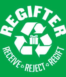 The Delicate Art of Regifting