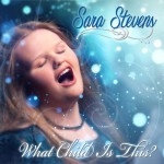 New Music: Sara Stevens What Child is This