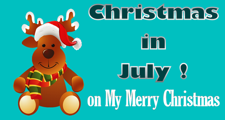 Special Christmas-in-July Celebration Scheduled Online