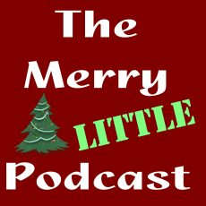 Introducing the Merry Little Podcast