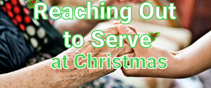 Reaching Out to Serve at Christmas