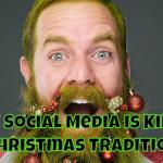 How Social Media is Killing Christmas Tradition