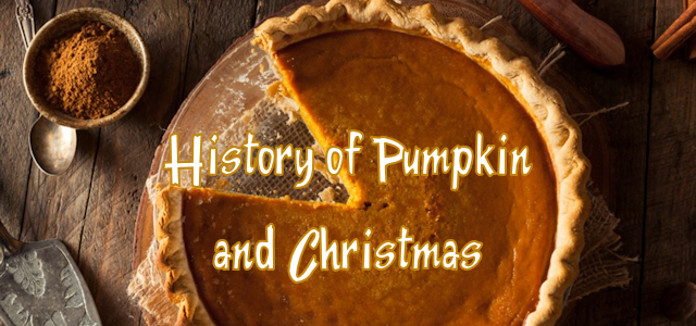 The History of Pumpkin and Christmas