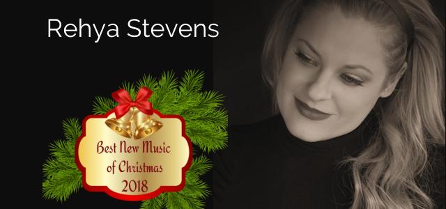 Best New Christmas Music from Rehya Stevens