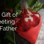 The Gift of Meeting My Father