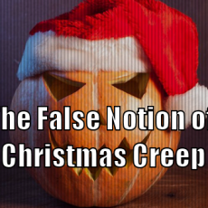 The False Notion of Christmas Creep
