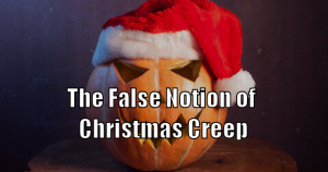 Christmas Creep