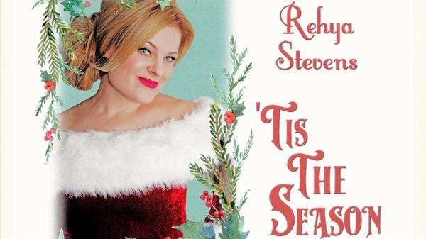 Rehya Stevens Tis the Season