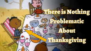 Problematic Thanksgiving