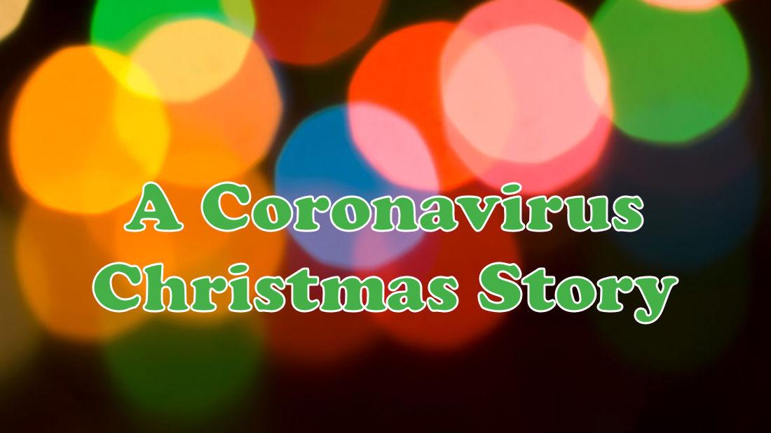 Coronavirus Christmas Story