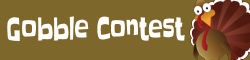 Gobble Contest